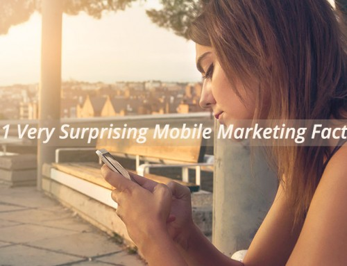 11 Very Surprising Mobile Marketing Facts